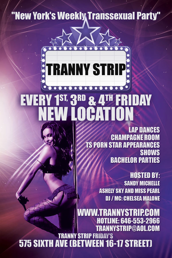 tranny strip nyc New York's Weekly Transsexual Party Moves To A New Location!